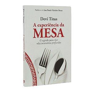 Livro A Experiência da Mesa - Devi Titus - MC