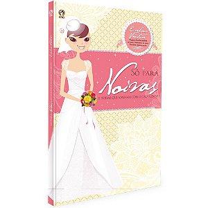 Livro Só Para Noivas - Eveline Ventura - Cpad