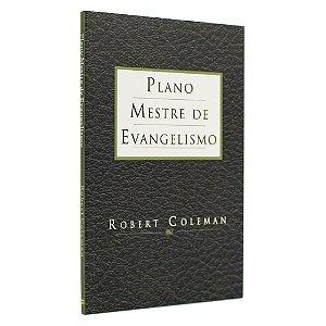 Livro Plano Mestre De Evangelismo - Robert Coleman