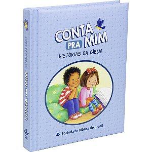 Livro Infantil Conta Pra Mim Histórias Da Bíblia Azul - Sbb