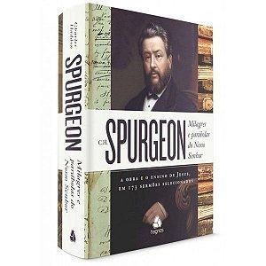 Milagres E Parábolas Do Nosso Senhor - Spurgeon
