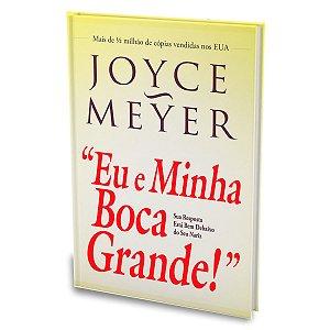 Livro Eu e Minha Boca Grande Joyce Meyer - Bello Publicações