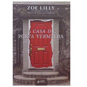 Livro A Casa Da Porta Vermelha - Zoe Lily - 4 Ventos