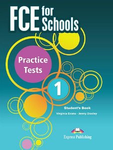 FCE FOR SCHOOLS PRACTICE TESTS 1 STUDENT'S BOOK REVISED (WITH DIGIBOOKS APP.)