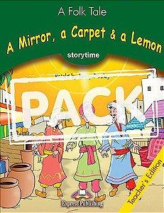 A MIRROR,A CARPET & A LEMON (STORYTIME - STAGE 3) TEACHER'S BOOK WITH CROSS-PLATFORM APP.