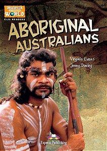 ABORIGINAL AUSTRALIANS (DISCOVER OUR AMAZING WORLD) READER (WITH DIGIBOOKS APP)