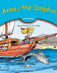 ANNA & THE DOLPHIN (STORYTIME - STAGE 1) PUPIL