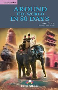 AROUND THE WORLD IN 80 DAYS READER (CLASSIC - LEVEL 2)