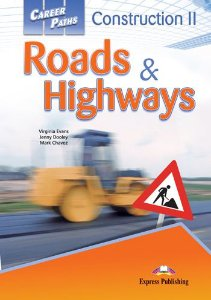 CAREER PATHS CONSTRUCTION 2 ROADS & HIGHWAYS (ESP) STUDENTS BOOK WITH DIGIBOOK APP.