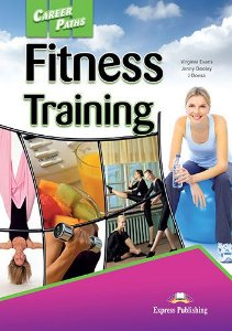 CAREER PATHS FITNESS TRAINING (ESP) STUDENT'S BOOK WITH DIGIBOOK APP.
