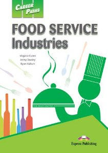CAREER PATHS FOOD SERVICE INDUSTRIES (ESP) STUDENT'S BOOK WITH DIGIBOOK APPLICATION