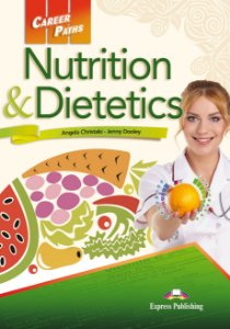 CAREER PATHS NUTRITION & DIETETICS (ESP) STUDENT'S BOOK WITH DIGIBOOK APP.