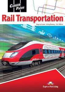CAREER PATHS RAIL TRANSPORTATION (ESP) STUDENT'S BOOK WITH DIGIBOOKS APP