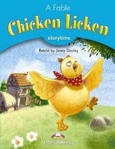 CHICKEN LICKEN (STORYTIME - STAGE 1) PUPIL'S BOOK WITH CROSS-PLATFORM APP.