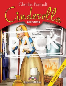 CINDERELLA (STORYTIME - STAGE 2) TEACHER'S EDITION WITH CROSS-PLATFORM APP.