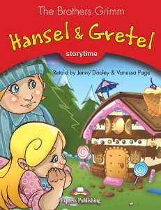 HANSEL & GRETEL (STORYTIME - STAGE 2) PUPIL'S BOOK WITH CROSS-PLATFORM APP.