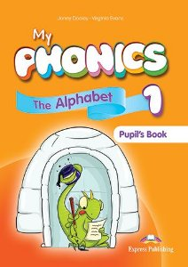 MY PHONICS 1 THE ALPHABET STUDENT'S BOOK (WITH CROSS-PLATFORM APP.) (INTERNATIONAL)