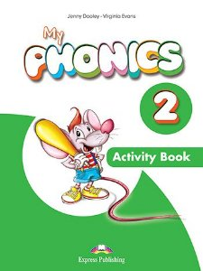 MY PHONICS 2 ACTIVITY BOOK (INTERNATIONAL) WITH CROSS-PLATFORM APP.