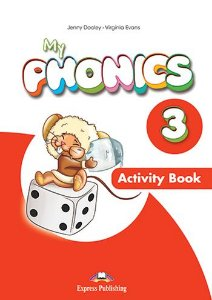 MY PHONICS 3 ACTIVITY BOOK (INTERNATIONAL) WITH CROSS-PLATFORM APP.