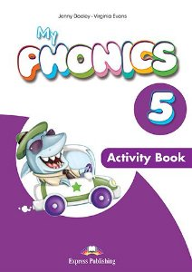MY PHONICS 5 ACTIVITY BOOK (INTERNATIONAL) WITH CROSS-PLATFORM APP.