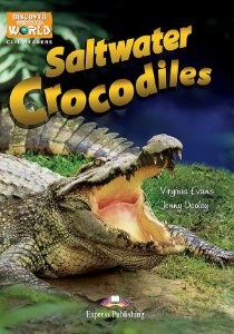 SALTWATER CROCODILES (DISCOVER OUR AMAZING WORLD) READER WITH CROSS-PLATFORM APPLICATION