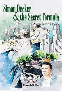SIMON DECKER & THE SECRET FORMULA READER (GRADED - LEVEL 1)