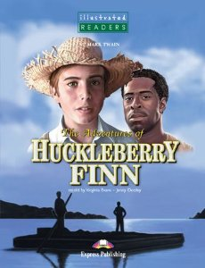 THE ADVENTURES OF HUCKLEBERRY FINN READER (ILLUSTRATED - LEVEL 3)