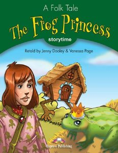 THE FROG PRINCESS (STORYTIME - STAGE 3) PUPIL'S BOOK WITH CROSS-PLATFORM APP.