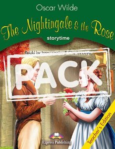 THE NIGHTINGALE & THE ROSE (STORYTIME - STAGE 3) TEACHER'S EDITION WITH CROSS-PLATFORM APP.