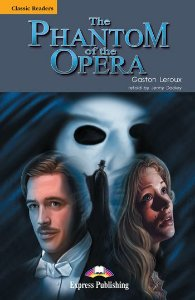 THE PHANTOM OF THE OPERA READER  (CLASSIC - LEVEL 5)