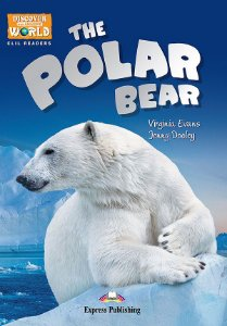 THE POLAR BEAR (DISCOVER OUR AMAZING WORLD) READER (WITH DIGIBOOKS APP)