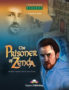 THE PRISONER OF ZENDA READER (ILLUSTRATED - LEVEL 3)