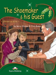 THE SHOEMAKER & HIS GUEST (CHRISTMASTIME - STAGE 3) PUPIL'S BOOK WITH CROSS-PLATFORM APP.