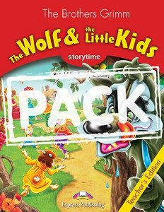 THE WOLF & THE LITTLE KIDS (STORYTIME - STAGE 2) TEACHER'S BOOK WITH CROSS-PLATFORM APP.