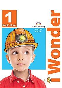 iWONDER 1 PUPIL'S BOOK