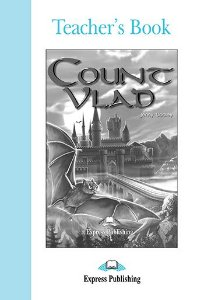 COUNT VLAD TEACHER'S BOOK (GRADED - LEVEL 4)