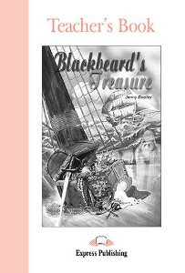 BLACKBEARD'S TREASURE TEACHER'S BOOK (GRADED - LEVEL 1)