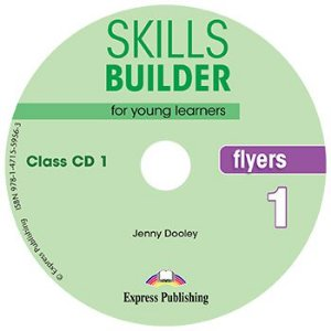 SKILLS BUILDER FOR YOUNG LEARNERS FLYERS 1 CLASS CDs (SET OF 2) REVISED