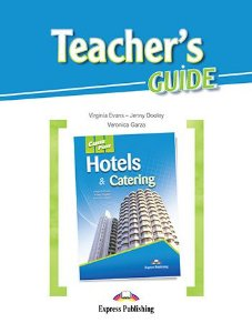 CAREER PATHS HOTELS & CATERING (ESP) TEACHER'S GUIDE