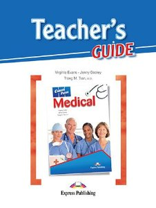 CAREER PATHS MEDICAL (ESP) TEACHER'S GUIDE