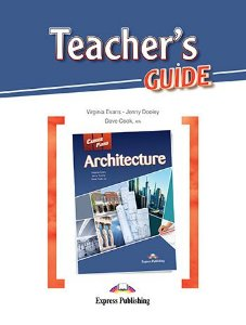 CAREER PATHS ARCHITECTURE (ESP) TEACHER'S GUIDE