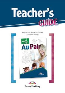CAREER PATHS AU PAIR (ESP) TEACHER'S GUIDE