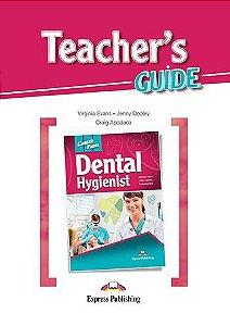 CAREER PATHS DENTAL HYGIENIST (ESP) TEACHER'S GUIDE