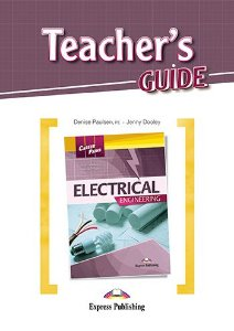 CAREER PATHS ELECTRICAL ENGINEERING (ESP) TEACHER'S GUIDE