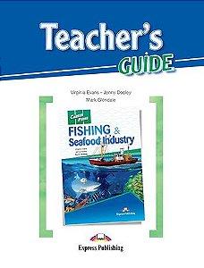 CAREER PATHS FISHING & SEAFOOD INDUSTRIES (ESP) TEACHER'S GUIDE