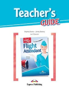 CAREER PATHS FLIGHT ATTENDANT (ESP) TEACHER'S GUIDE