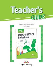 CAREER PATHS FOOD SERVICE INDUSTRIES (ESP) TEACHER'S GUIDE