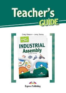 CAREER PATHS INDUSTRIAL ASSEMBLY (ESP) TEACHER'S GUIDE