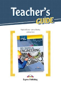 CAREER PATHS MECHANICAL ENGINEERING (ESP) TEACHER'S GUIDE