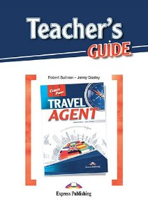 CAREER PATHS TRAVEL AGENT (ESP) TEACHER'S GUIDE